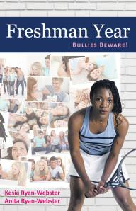 "Book Cover for ""Freshman Year: Bullies Beware!"""